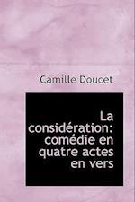 La Consid Ration af Camille Doucet