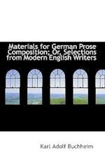 Materials for German Prose Composition; Or, Selections from Modern English Writers af Karl Adolf Buchheim