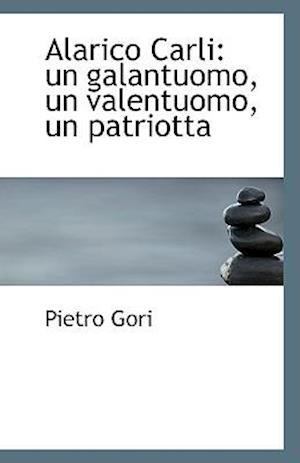 Alarico Carli af Pietro Gori
