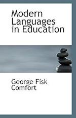 Modern Languages in Education af George Fisk Comfort