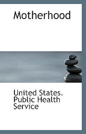 Motherhood af United States Public Health Service