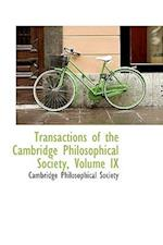 Transactions of the Cambridge Philosophical Society, Volume IX af Cambridge Philosophical Society