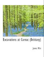 Excavations at Carnac (Brittany) af James Miln