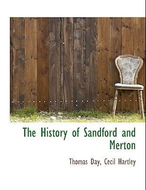The History of Sandford and Merton af Thomas Day, Cecil Hartley