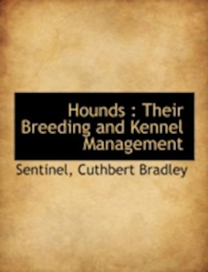 Hounds af Cuthbert Bradley, Sentinel