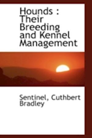 Hounds af Sentinel, Cuthbert Bradley