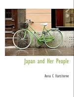 Japan and Her People af Anna C. Hartshorne