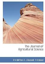 The Journal of Agricultural Science af Thomas Barlow Wood, R. H. Biffen, E. J. Russell