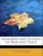 Memories and Studies of War and Peace af Archibald Forbes