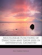 Multilinear Functions of Direction and Their Uses in Differential Geometry af Eric Harold Neville