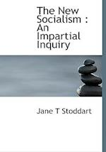 The New Socialism af Jane T. Stoddart