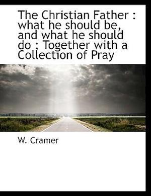 The Christian Father af W. Cramer