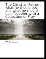 The Christian Father af W. Cramer