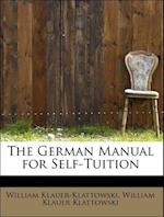 The German Manual for Self-Tuition af William Klauer-Klattowski, William Klauer Klattowski