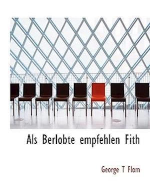 ALS Berlobte Empfehlen Fith af George Tobias Flom