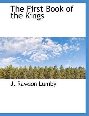 The First Book of the Kings af J. Rawson Lumby