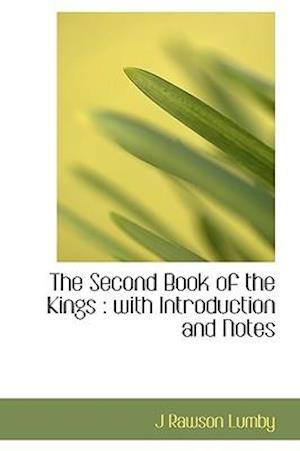 The Second Book of the Kings af J. Rawson Lumby