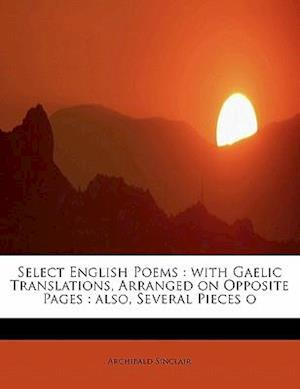 Select English Poems af Archibald Sinclair