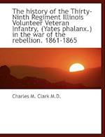 The History of the Thirty-Ninth Regiment Illinois Volunteer Veteran Infantry, (Yates Phalanx.) in Th af Charles M. Clark