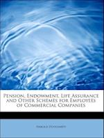 Pension, Endowment, Life Assurance and Other Schemes for Employees of Commercial Companies af Harold Dougharty