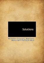 Solutions af Matthew Moncrieff Pattison Muir, Wilhelm Ostwald