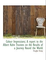 Colour Impressions; A Report to the Albert Kahn Trustees on the Results of a Journey Round the World af Knoop, Douglas Knoop