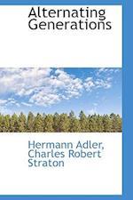 Alternating Generations af Charles Robert Straton, Hermann Adler