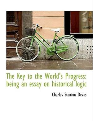 The Key to the World's Progress af Charles Stanton Devas