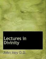 Lectures in Divinity af John Hey