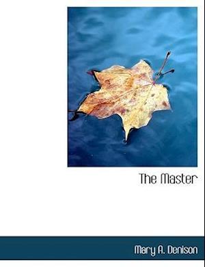 The Master af Mary A. Denison