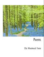 Poems af Ella Woodward Foote