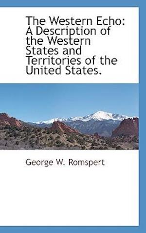 The Western Echo af George W. Romspert
