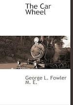 The Car Wheel af George L. Fowler