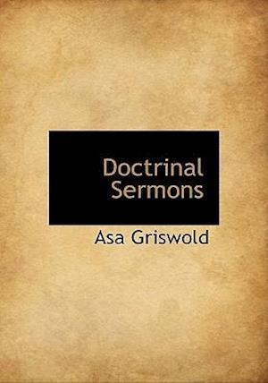 Doctrinal Sermons af Asa Griswold
