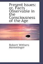 Present Issues af Robert Withers Memminger