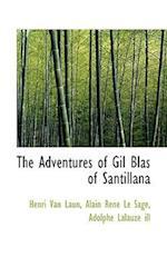 The Adventures of Gil Blas of Santillana af Adolphe Lalauze, Alain Rene Le Sage, Henri Van Laun