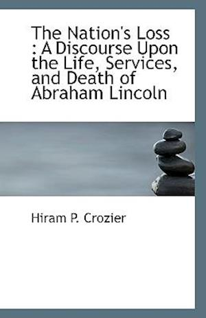The Nation's Loss af Hiram P. Crozier