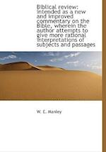 Biblical Review af W. E. Manley