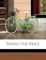 Paying the Price af Malcolm Matheson