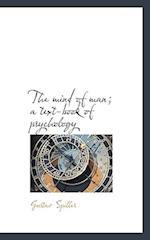 The Mind of Man; A Text-Book of Psychology af Gustav Spiller