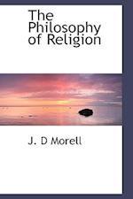 The Philosophy of Religion af J. D. Morell