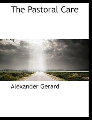 The Pastoral Care af Alexander Gerard