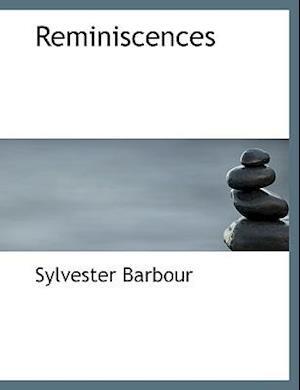 Reminiscences af Sylvester Barbour