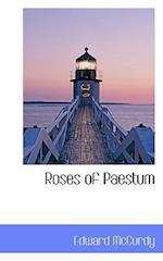 Roses of Paestum af Edward McCurdy