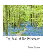 The Book of the Priesthood af Thomas Stratten