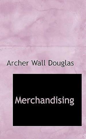 Merchandising af Archer Wall Douglas