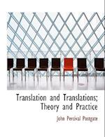 Translation and Translations; Theory and Practice af John Percival Postgate