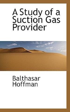 A Study of a Suction Gas Provider af Balthasar Hoffman