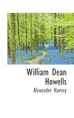 William Dean Howells af Alexander Harvey