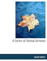 A Series of Revival Sermons af Daniel Baker